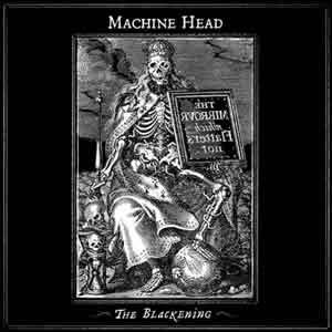 MachineHead_TheBlackening